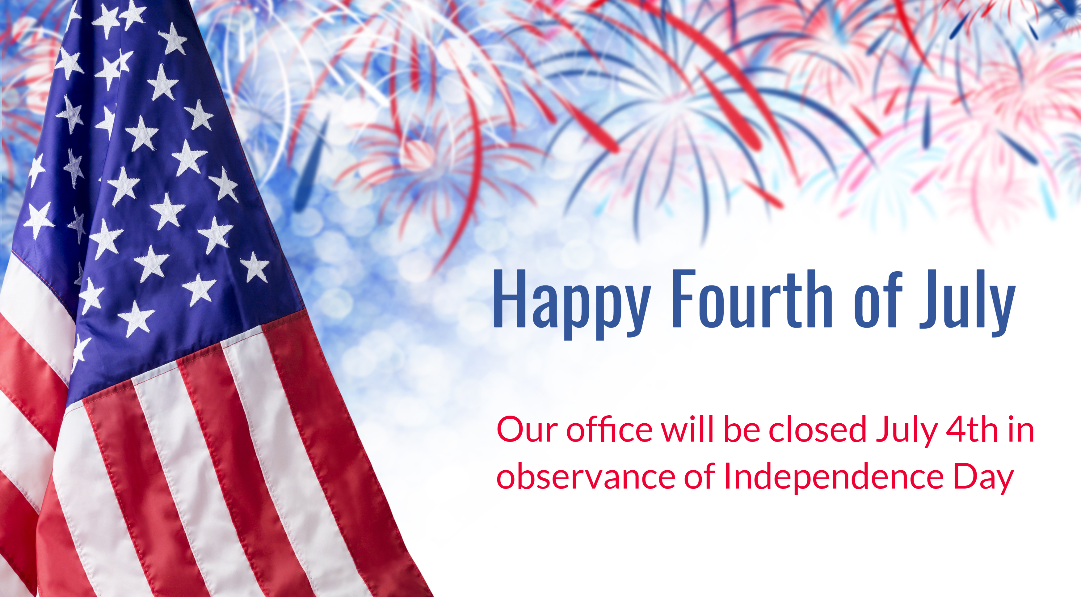 4th of july closing sign