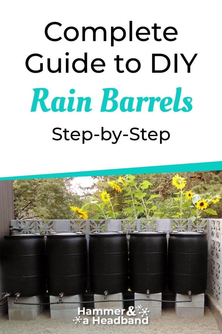 Complete step-by-step guide to DIY rain barrels