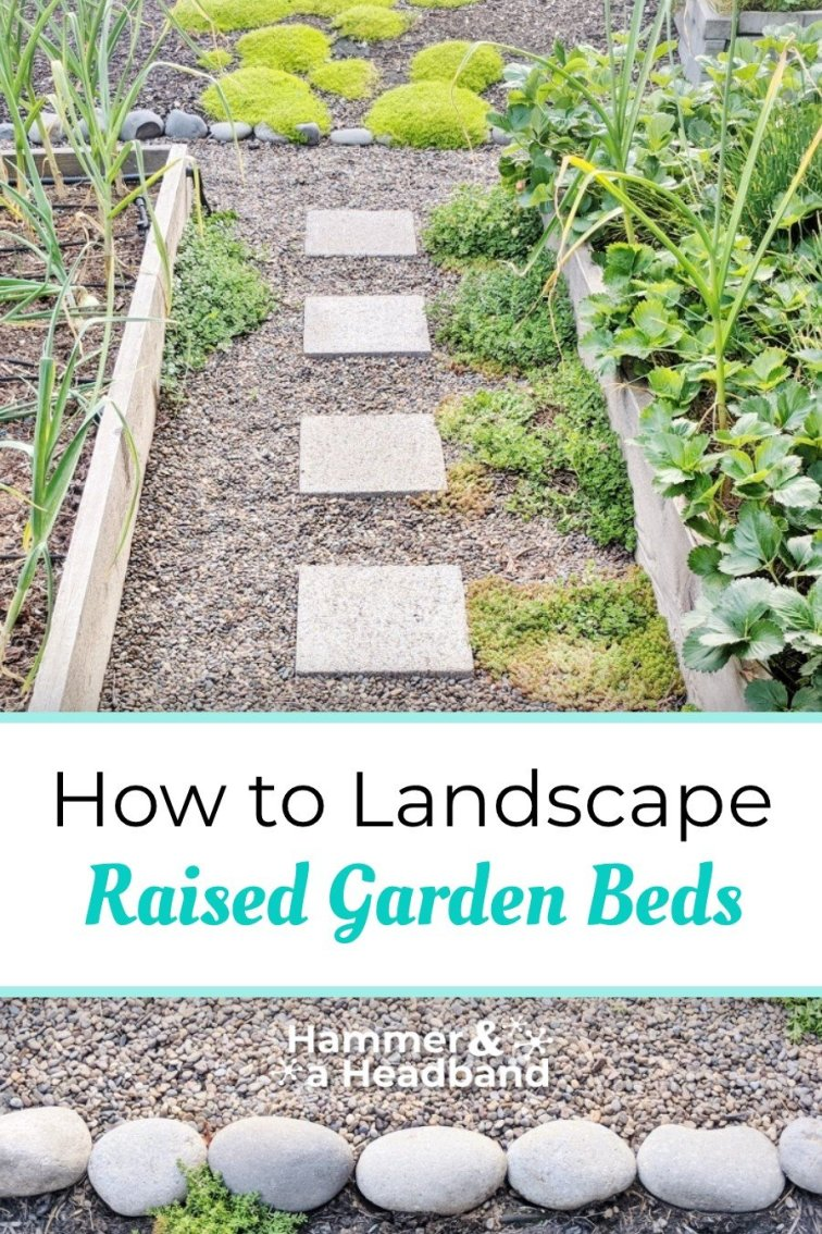 How to landscape raised garden beds