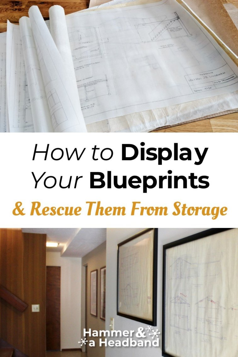 How to display your house blueprints