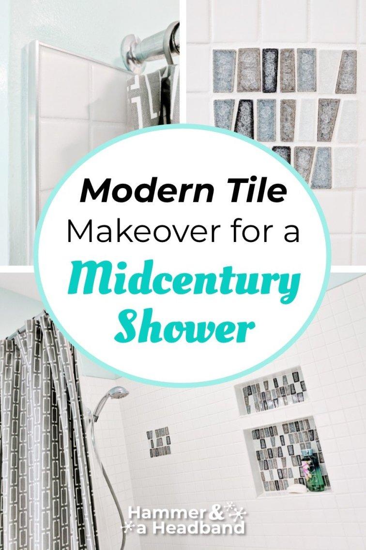 Modern tile makeover for a mid-century shower