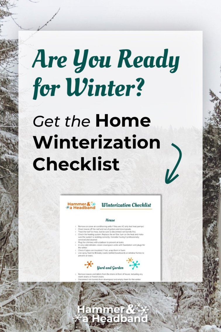 Get ready for winter with this winterizing checklist