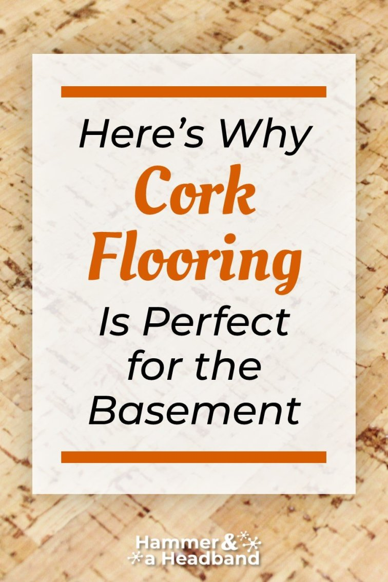 Here's why cork flooring is perfect for the basement