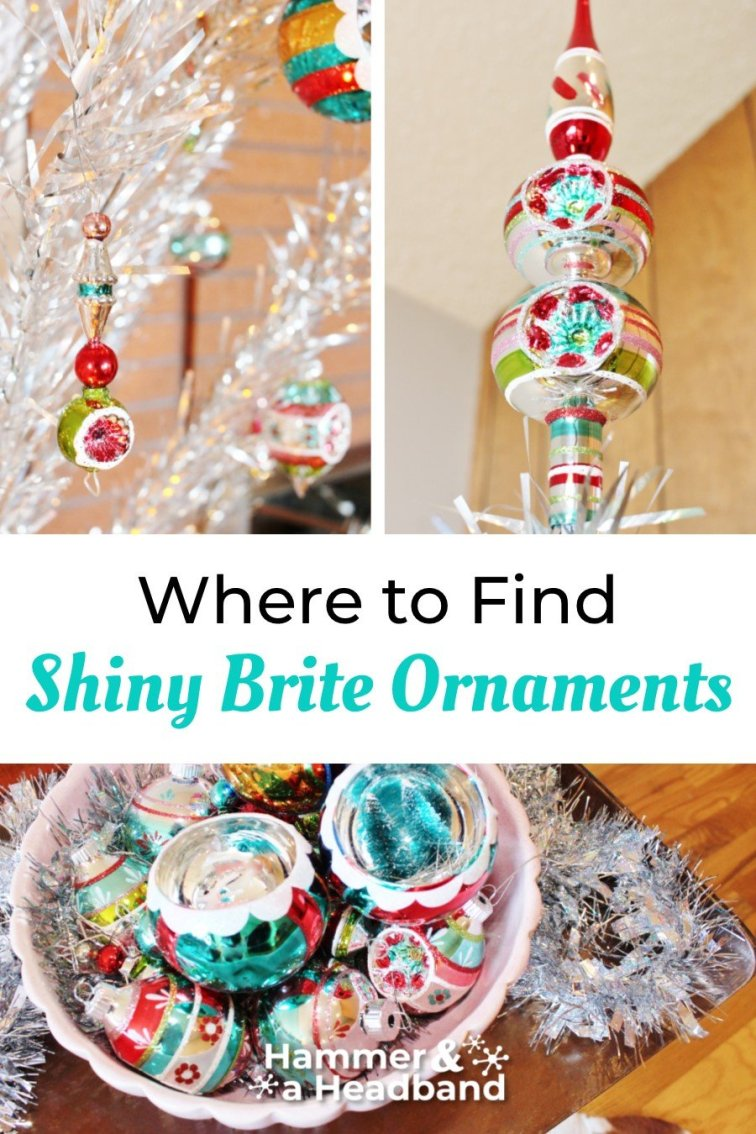 Where to find Shiny Brite ornaments - new and antique