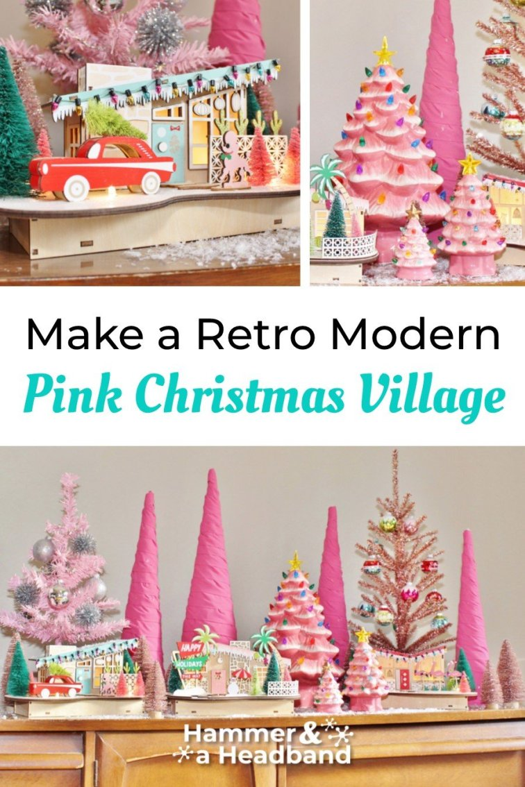 Make a retro modern pink Christmas village