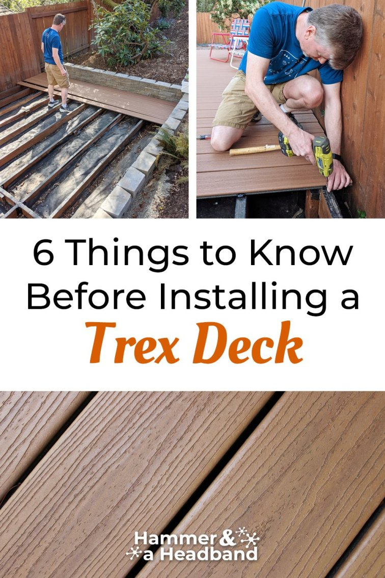 Things to know before installing a Trex deck