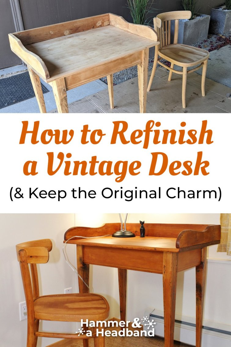 How to refinish a vintage wood desk - before and after