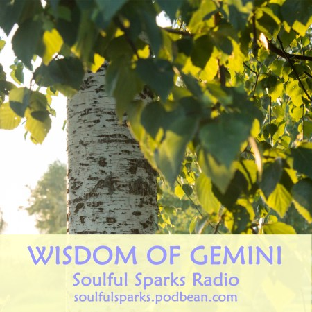 Wisdom of Gemini on Soulful Sparks Radio Jun-04-2017