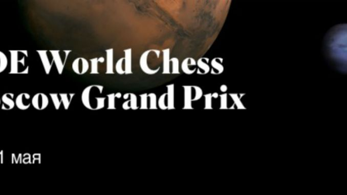 FIDE World Chess Grand Prix Moscow 2017