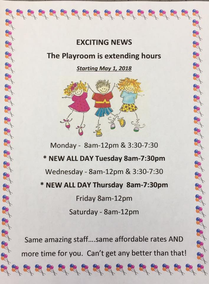 Playroom extended hours