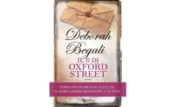 """""""Il 6 di Oxford Street"""" - ne parliamo con l'autrice Deborah Begali"""
