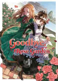 Goodbye my Rose Garden 00 - Hanami Dango