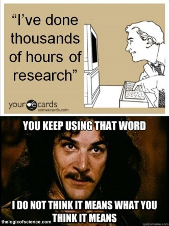 research-you-keep-using-that-word