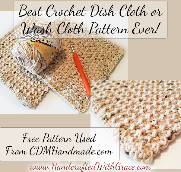 Best Crochet Dish Cloth or Wash Cloth Pattern Ever