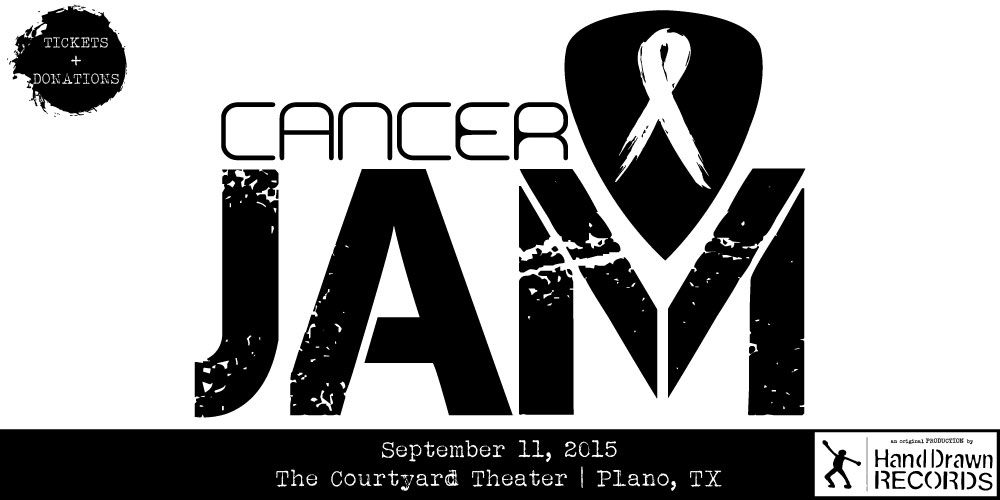 Hand Drawn Presents: Cancer Jam 2015 // The Courtyard Theater (Plano, TX): Sept 11th, 2015