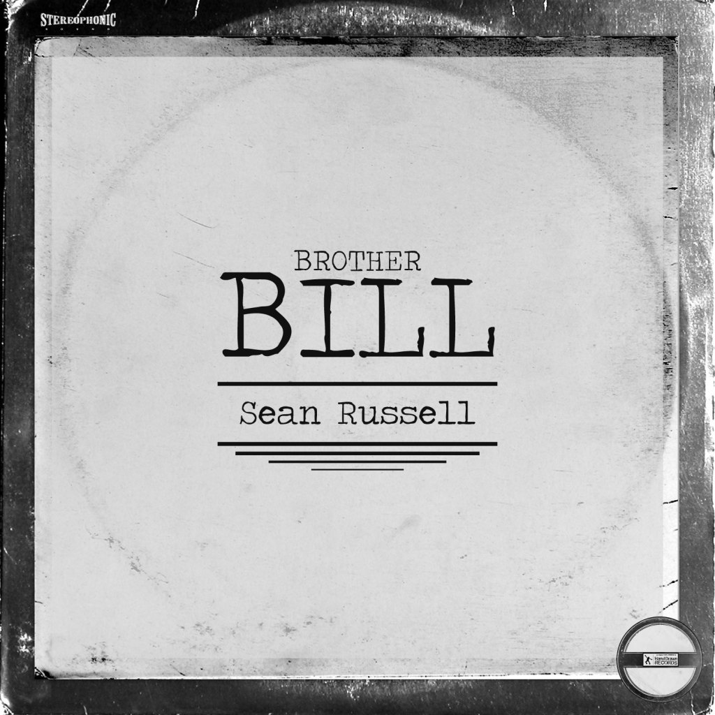 """""""Brother Bill"""" EP by Sean Russell"""