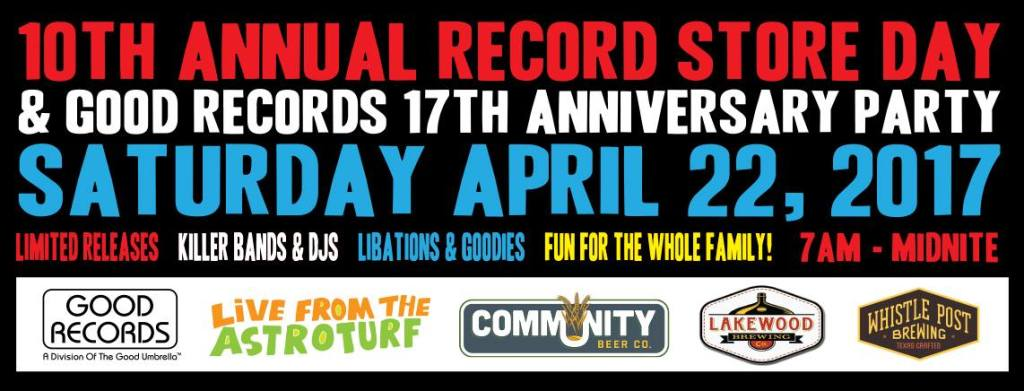 Good Records 10th Annual Record Store Day/17th Birthday Party
