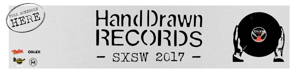 Hand Drawn Records: SXSW 2017
