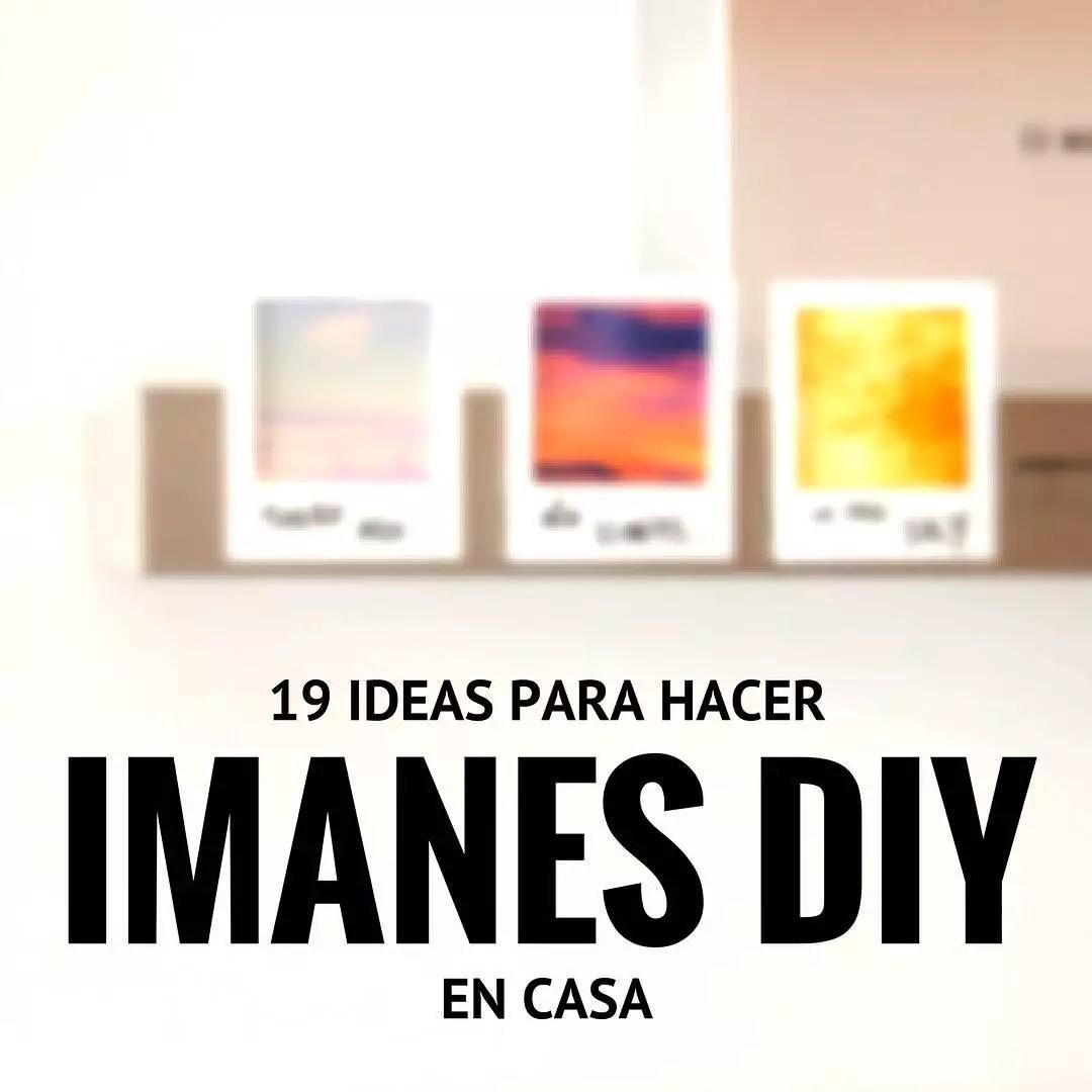 Manualidades fciles 19 imanes DIY para la nevera  Handfie DIY