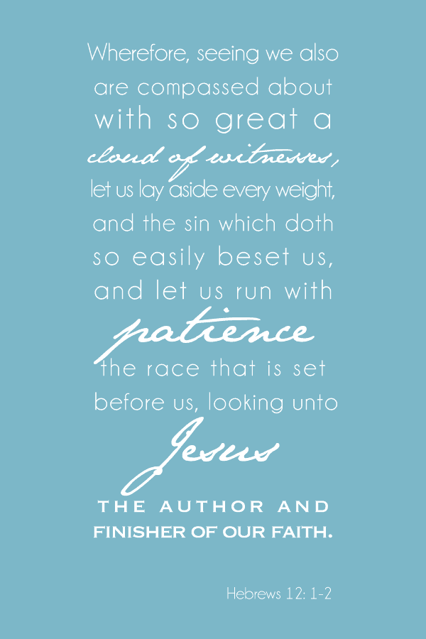 Hebrews 12:1-2, Let Us Run With Patience The Race