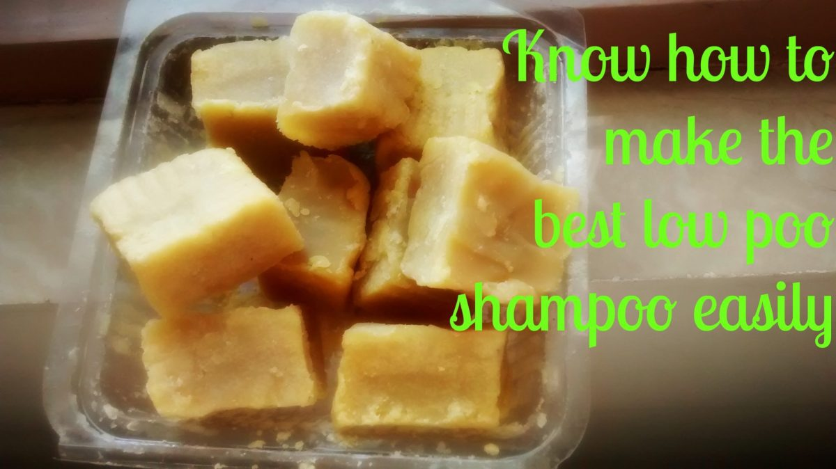 Know how to make the best low poo shampoo easily