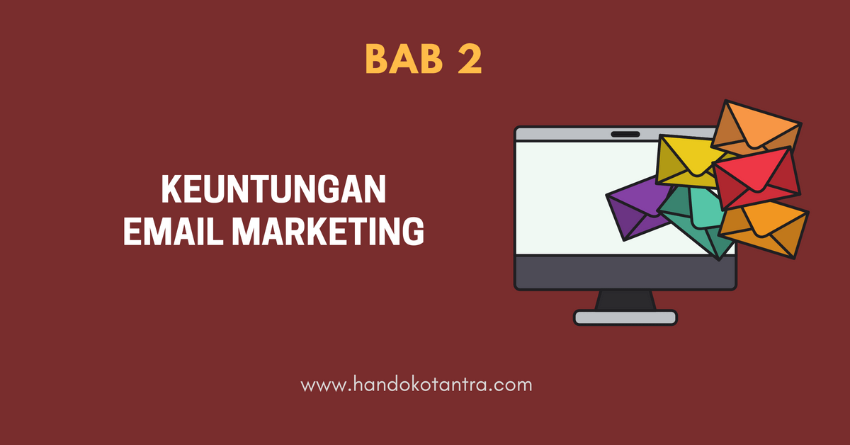Keuntungan Email Marketing