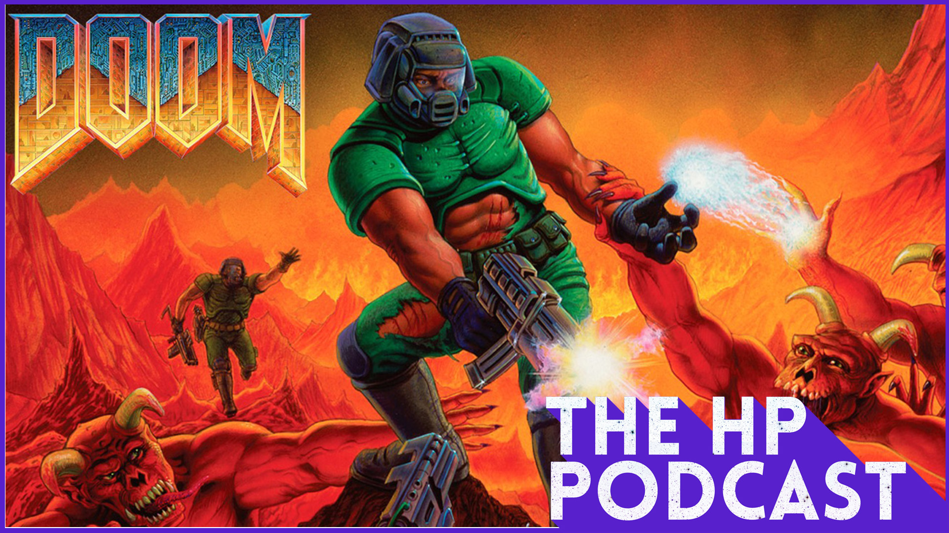 Classic DOOM is back! - The HP Podcast #29 | Handsome Phantom