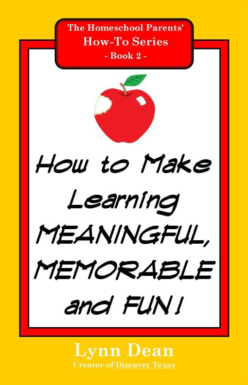 How to Make Learning Meaningful, Memorable and Fun