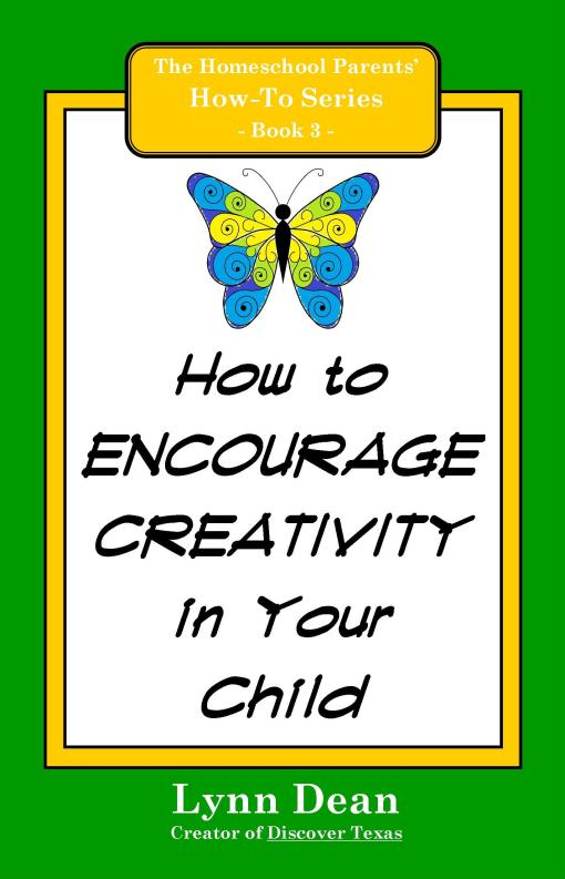 How to Encourage Creativity in Your Child