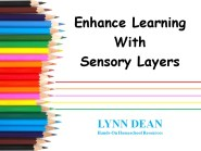 enhance-learning-with-sensory-layers