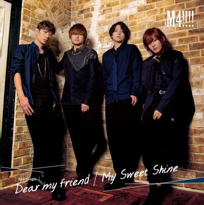"""M4!!!! """"Dear my friend/My Sweet Shine"""""""