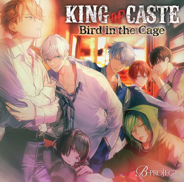 "B-PROJECT ""KING of CASTE~Bird in the Cage~"""