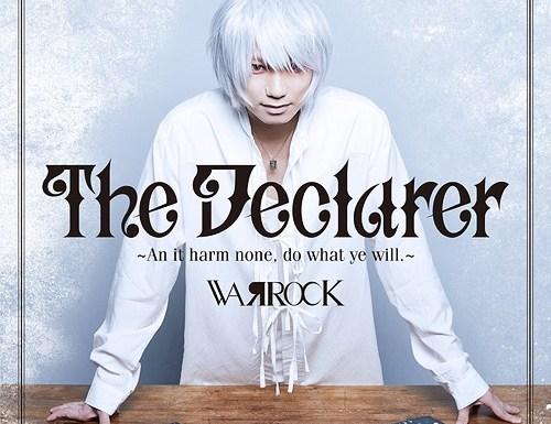 The Declarer - An it harm none, do what ye will. - WARROCK