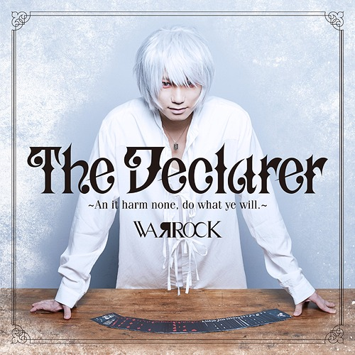 The Declarer - An it harm none, do what ye will. - WARROCK