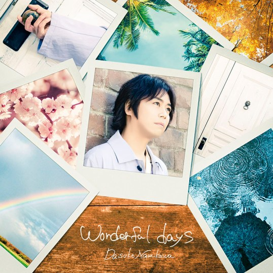 Daisuke Namikawa wonderful days regular