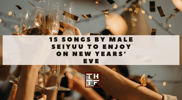 15 songs by male seiyuu to enjoy on new year's eve
