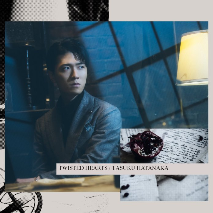 Tasuku Hatanaka TWISTED HEARTS