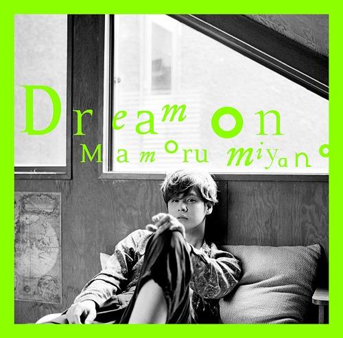 Mamoru Miyano Dream On