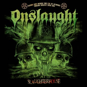 Onslaught-Live-At-The-Slaughterhouse