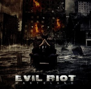 Evil Riot - Wasteland