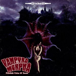 Vampyromorpha - Fiendish Tales of Doom