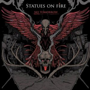 096f5_statues_on_fire_-_no_tomorrow