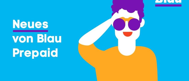 Die neuen Blau Mobilfunk Prepaid Handytarife mit mehr Datenvolumen und inklusive EU-Roaming