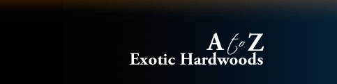 A to Z Exotic Hardwoods