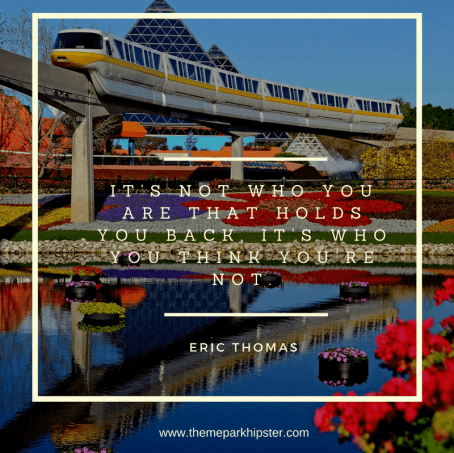 Motivational Quote from Eric Thomas with Epcot monorail in background.