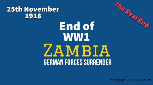 End of WW1 (Zambia) 25th November 1918