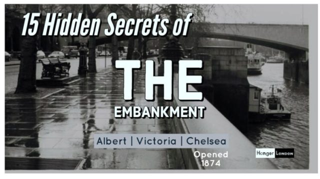 In Search of 15 Hidden Facts of London's Embankment 1
