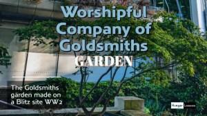 Worshipful Company of Goldsmiths Garden