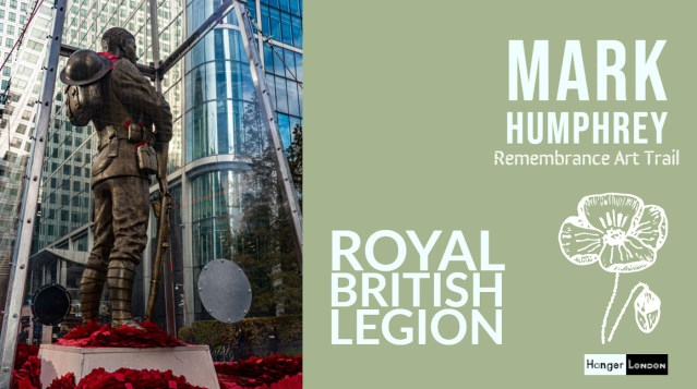 Mark Humphrey rememberance art trail canary wharf Royal British Legion