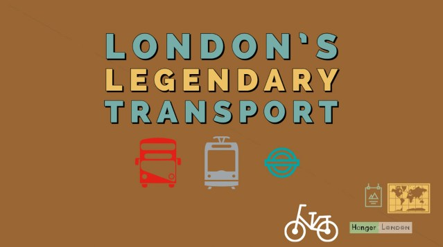 Londons legendary transport